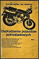 images/stories/20110201_BibliotekaRowerowa/640_20120901_AndrzejJazdon_UszkodzeniaPojazdowJednosladowych_v1.jpg
