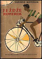 images/stories/20110201_BibliotekaRowerowa/640_20120913_JanuszKowalik_JezdzeRowerem.jpeg